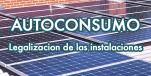 Autoconsumo fotovoltaico legalizacion instalaciones